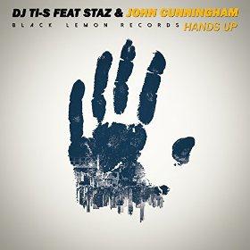 DJ TI-S FEAT. STAZ & JOHN CUNNINGHAM - HANDS UP